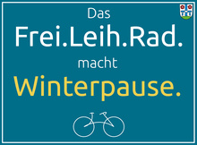 Winterpause Frei.Leih.Rad